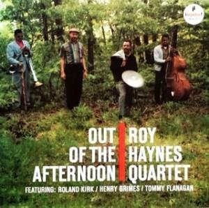 ロイ・ヘインズ ROY HAYNES QUARTET / Out of the Afternoon レコード