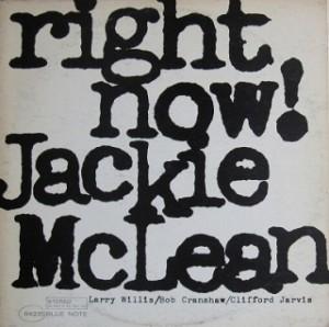 ジャッキー・マクリーン JACKIE McLEAN / Right Now レコード