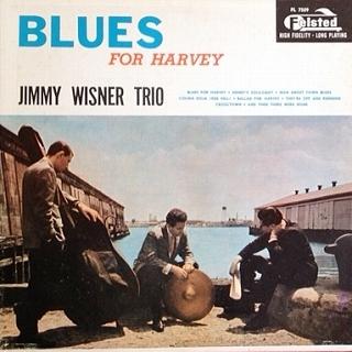ジミー・ワイズナー Jimmy Wisner Trio / Blues For Harvey レコード