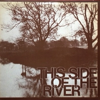 THIS SIDE OF THE RIVER レコード